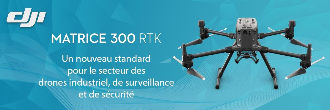 DJI Matrice 300 RTK, drone de surveillance, de sécurité, d'inspection industrielle